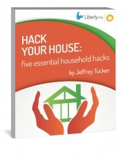 House Hacks From Jeffrey Tucker