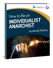 How to Be an Individualist Anarchist