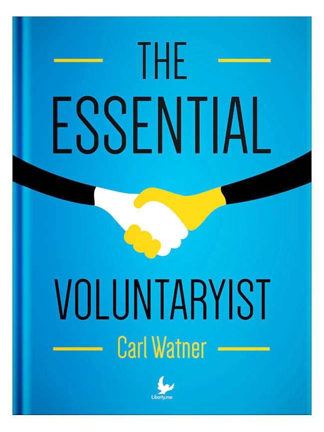 The Essential Voluntaryist