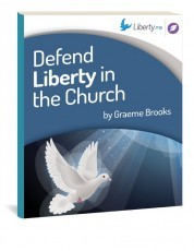Defend Liberty in the Church
