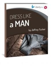 Dress Like a Man