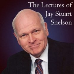 The Lectures of Jay Stuart Snelson