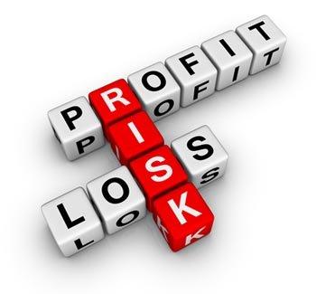 Profit and loss both involve risk.