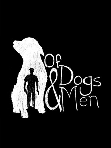 "Review of ""Of Dogs and Men"""