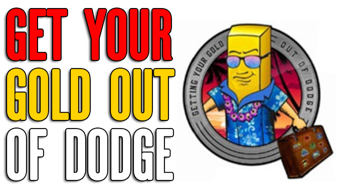 Getting Your Gold Out Of Dodge: Jeff Berwick on The Success Council