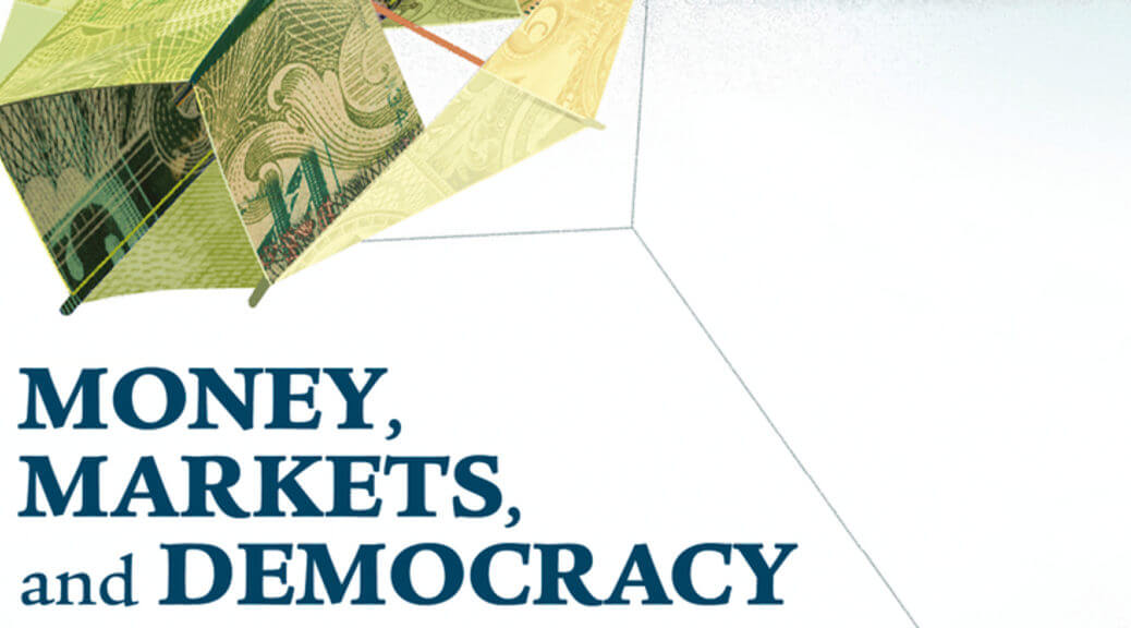 Money, Markets, and Democracy with George Bragues