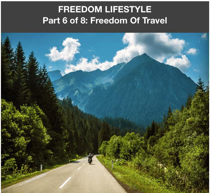 Freedom Lifestyle 6 of 8:  Freedom of Travel