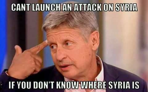 Garry Johnson: Can't launch an attac on Syria if you don't know where Syria is.