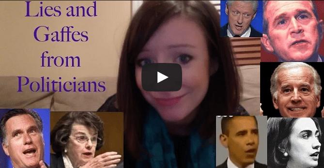VIDEO: Politicians' Lies and Gaffes