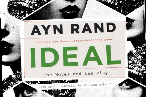 "The Quest For Integrity: Ayn Rand's ""Ideal"""