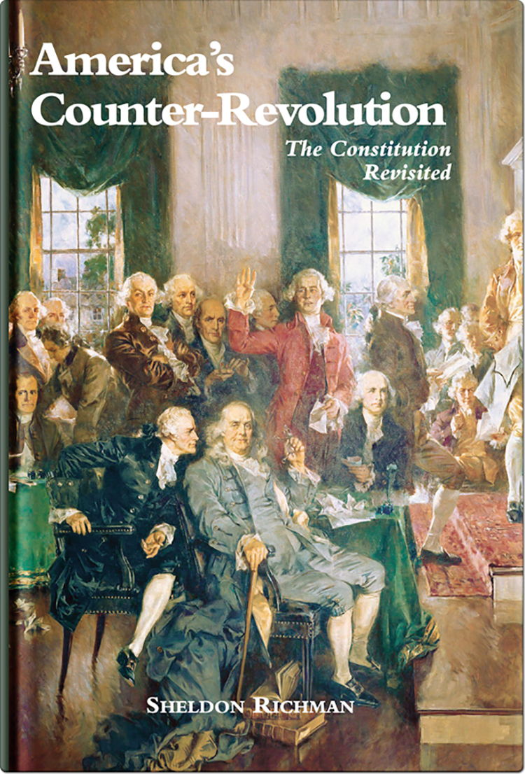 Available Now! — America's Counter-Revolution: The Constitution Revisited