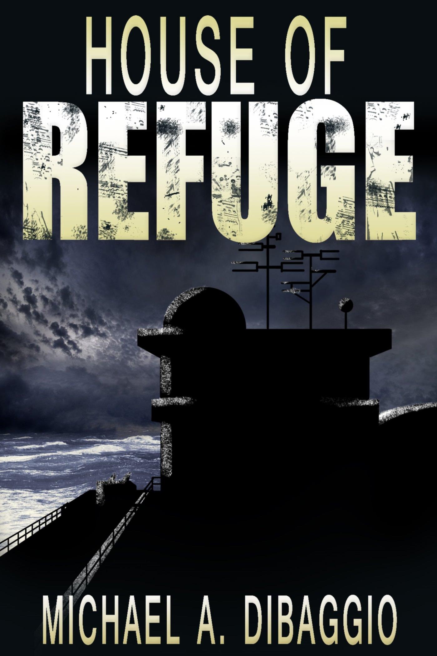 House of Refuge: The Award Winning Libertarian Short Story