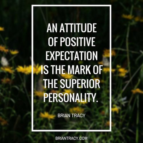 Brian-Tracy-Quote-an-Attitude-of-positive-expectation