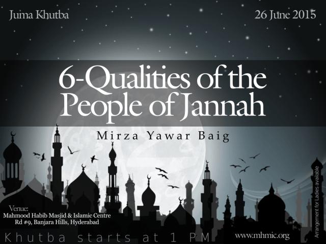 Juma Khutba by Mirza Yawar Baig at Mahmood Habib Masjid and Islamic Centre titled 6-Qualities of People of Jannah - Part 4