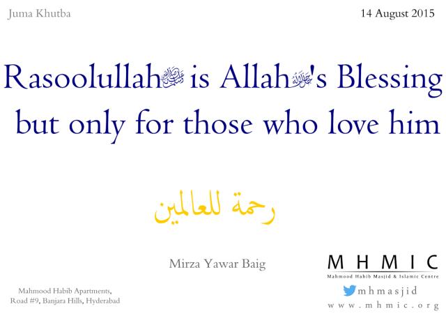 Rasoolullah is Allahs blessing Part 4 Mirza Yawar Baig