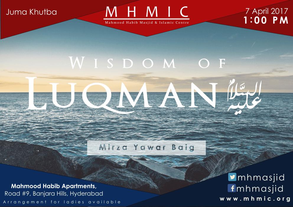 Wisdom of Luqman(A.S) - Part 29 by Mirza Yawar Baig at Mahmood Habib Masjid and Islamic Centre, Banjara Hills, Hyderabad