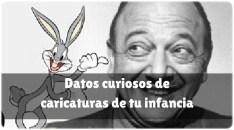 20 datos curiosos sobre caricaturas de dibujos animados de tu infancia