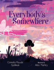 Everybody's Somewhere