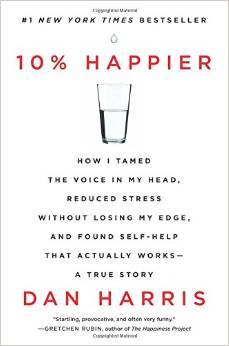 10% Happier - Dan Harris