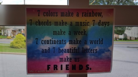 7 colors make a rainbow, 7 chords make music, 7 continents make a world and 7 letters make us FRIENDS