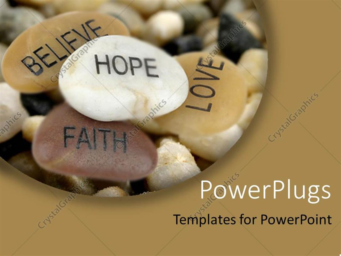Faith Hope Believe Love Rocks