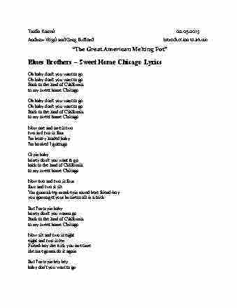 As the song grew to be a homage to chicago, the original lyrics that. 07 700 101 Lecture Notes Spring 2015 Lecture 5 Sweet Home Chicago Cash Crop Humorous Interpretation