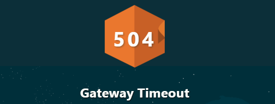 504 Gateway Timeout Error: What It Is and How to Fix It