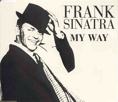 Image result for frank sinatra quotes my way