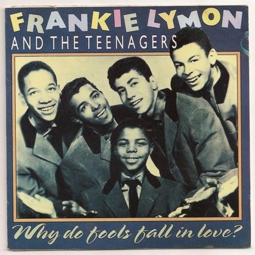Frankie Lymon Why Do Fools Fall Love Lyrics