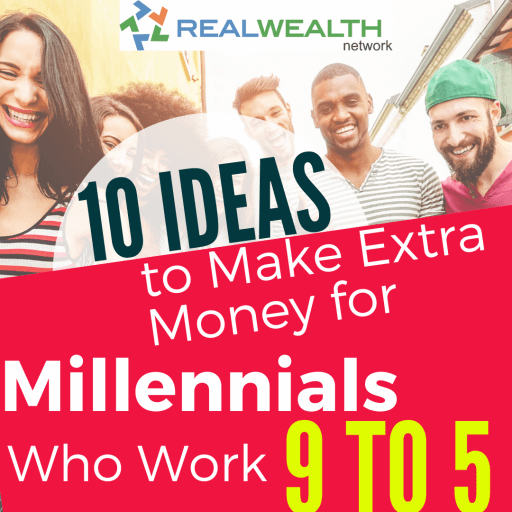 Image Highlighting 10 Ideas to Make Extra Money for Millennials Who Work 9 to 5