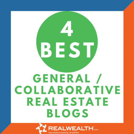 Image Highlighting 4 Best General-Collaborative Real Estate Blogs