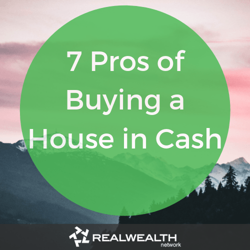 7 pros of buying a house in cash image