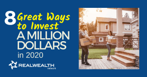 8 Great Ways to Invest a Million Dollars in 2020 [Free Investor Guide]