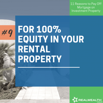 9- For 100% Equity in Your Rental Property