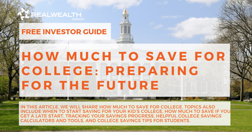 How Much to Save for College Preparing for the Future [Free Investor Guide]