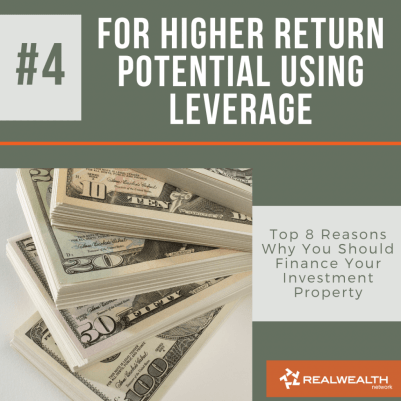 Reason 4 For Higher Return Potential Using Leverage