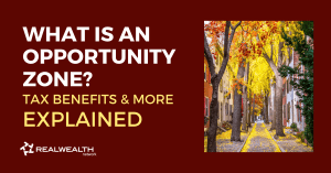 What is an Opportunity Zone-Tax Benefits and More Explained