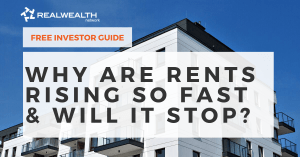 Why Are Rents Rising So Fast and Will It Stop [Free Investor Guide]