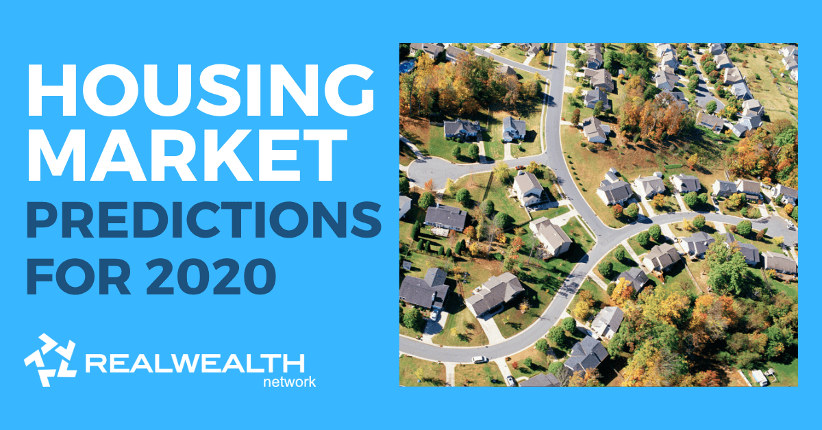 Top Housing Market Predictions for the Year 2020 [Free Investor Guide]
