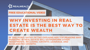 Why Investing in Real Estate is the Best Way To Create Wealth Video