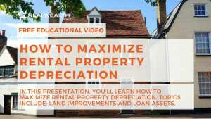 How To Maximize Rental Property Depreciation