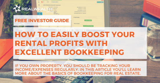How To Easily Boost Your Rental Profits With Excellent Bookkeeping [Free Investor Guide]