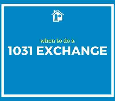 when to do a 1031 exchange