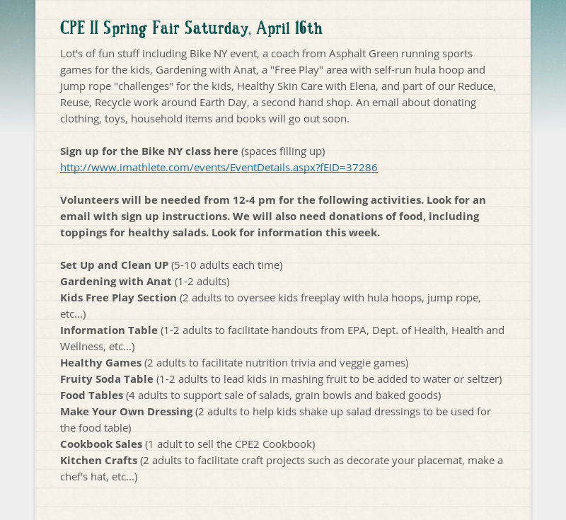 CPE II Spring Fair Saturday, April 16th Lot's of fun stuff including Bike NY event, a coach from...