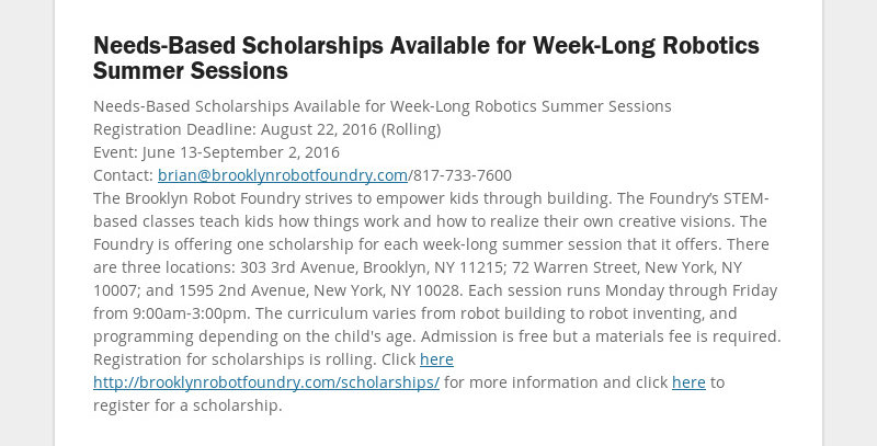 Needs-Based Scholarships Available for Week-Long Robotics Summer Sessions Needs-Based Scholarships...