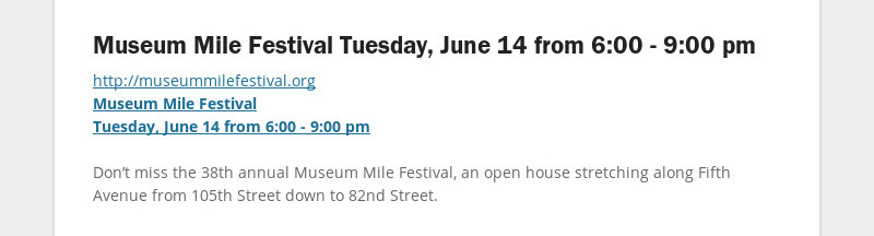Museum Mile Festival Tuesday, June 14 from 6:00 - 9:00 pm http://museummilefestival.org Museum Mile...