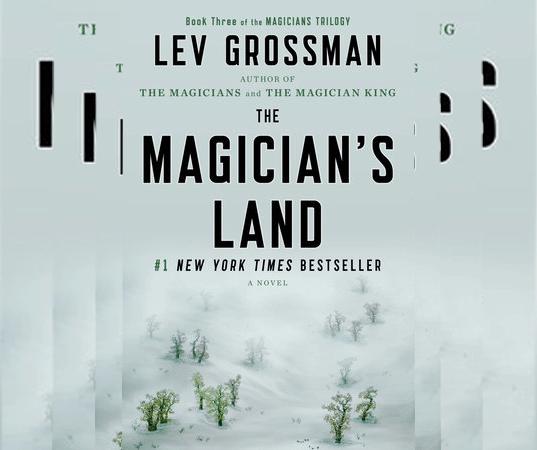 The Magician's Land A Novel Lev Grossman 1