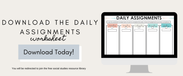 Download the daily assignments worksheet.
