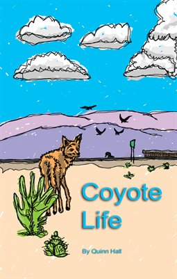Coyote Life by Quinn Hall
