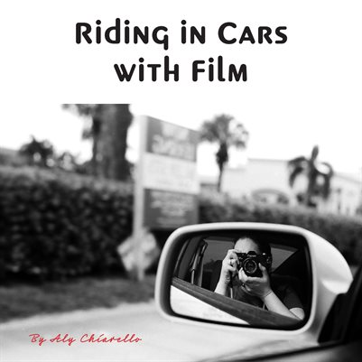 Riding in Cars with Film